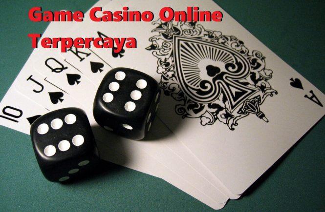 Game Casino Online Terpercaya